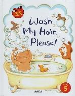 Wash My Hair, Please! 2013년 2판 3쇄 양장본