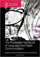The Routledge Handbook of Language and Digital Communication (Routledge Handbooks in Applied Linguistics) (Paperback, 영인본)