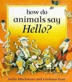 how do animals say hello?