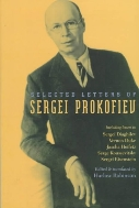 Selected Letters of Sergei Prokofiev  (ISBN : 9781555533472)