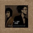 R E FEEL - 바이브 3집 [미개봉] * 2006년 도레미 발매 초판