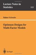 Optimum Designs for Multi-Factor Models (Lecture Nnotes in Statistics, Vol. 113) (ISBN : 9780387947457)