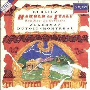 Charles Dutoit, Pinchas Zukerman / Berlioz : Harold en Italie (Harold in Italy), Op. 16 & Rob Roy Overture & Le Corsaire (The Corsair) Overture, Op. 21 (수입/D115368)