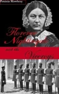 Florence Nightingale and the Viceroys : A Campaign for the Health of the Indian People  (ISBN : 9781905791231)