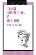 Feminist Interpretations of David Hume (Re-Reading the Canon Series) (Paperback)