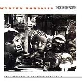 Wynton Marsalis / Thick In The South (수입)