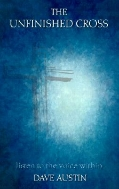The Unfinished Cross : Listen to the Voice Within (양장)