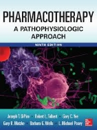 Pharmacotherapy: A Pathophysiologic Approach 9/e (Hard Cover)