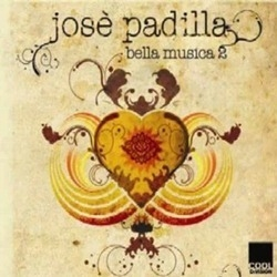 Jose Padilla / Bella Musica 2 (수입)