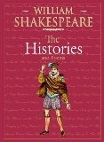 William Shakespeare The Histories and Poems