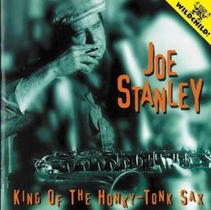 joe stanley - king of honky- tonk sax