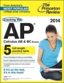 The Princeton Review Cracking the AP Calculus AB & BC Exams, 2014