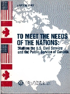 To Meet the Needs of the Nations : Staffing the U.S. Civil Service and the Public Service of Canada, A Special Study