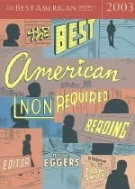 The Best American Nonrequired Reading (Paperback/ 2003)