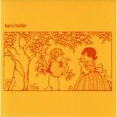 Born Heller / Born Heller