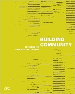 Building Community : The Work of Eskew+Dumes+Ripple   (ISBN : 9780982622629)