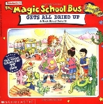 The Magic School Bus: All Dried Up: A Book About Deserts (ISBN: 0590508318)