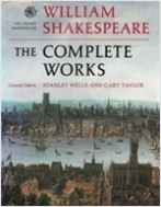 William Shakespeare: The Complete Works ([The Oxford Shakespeare]) (Hardcover, First Edition)