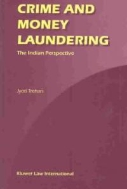 Crime and Money Laundering : The Indian Perspective (ISBN : 9789041199393)