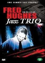 프레드 휴즈트리오 공연 Fred Hughes Jazz Trio