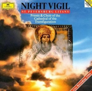 Choir Cathedral of the Transfiguration / Night Vigil : St Petersburg Litany (DG3111)