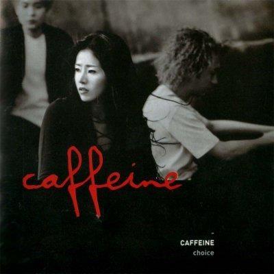 카페인 (Caffeine) 1집 - Choice