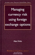 Managing Currency Risk using Foreign Exchange Options (ISBN : 9781855734913 = 9780849308734)