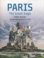 PARIS - THE GREAT SAGA