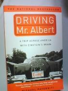 Driving Mr. Albert -A Trip Across America with Einstein's Brain (Michael Paterniti)