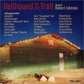 [미개봉] V.A. / Hellhound On My Trail: Songs Of Robert Johnson (수입/미개봉)