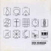 Geoffrey Downes - Vox Humana