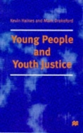Young People and Youth Justice (ISBN : 9780333687604)