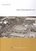 Seoul, To Rise Again (1961~1970) (Seoul Through Pictures 4) (2009 초판) (다시 일어서는 서울- 사진으로 보는 서울 4 영문판)