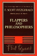 Flappers and Philosophers (The Cambridge Edition of the Works of F. Scott Fitzgerald) Hardcover