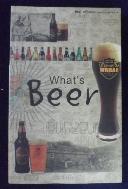 맥주가이드 북   What's Beer       /사진의 제품  ☞ 서고위치:kn 1 *[구매하시면 품절로 표기 됩니다]