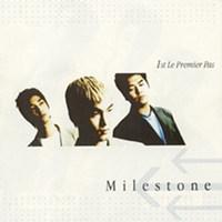 마일스톤 (Milestone) / 1집 - 1st Premier Pas