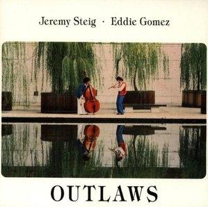 Jeremy Steig, Eddie Gomez / Outlaws (수입)