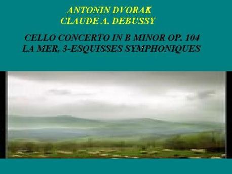 ANTONIN DVORAK AND CLAUDE A. DEBUSSY