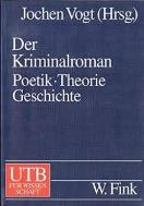 Der Kriminalroman. Poetik. Theorie. Geschichte.   (German)