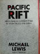 PACIFIC RIFT - MICHAEL LEWIS -