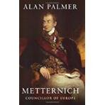 Metternich: Councillor of Europe (Phoenix Giants) Paperback