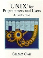 Unix for Programmers and Users: A Complete Guide