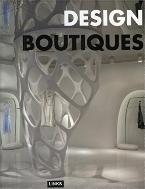 Design Boutiques   (ISBN : 9784903348094 = 9788496424043)