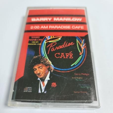 (중고Tape) Barry Manilow - 2:00 AM Paradise Cafe