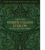 A Reader's Hebrew-English Lexicon of the Old Testament (원서/양장본/큰책/상품설명참조)