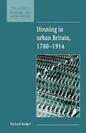Housing in Urban Britain, 1780?1914  (ISBN : 9780521552677)