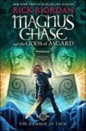 Magnus Chase and the Gods of Asgard (Book 2) (The Hammer of Thor)