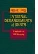 Internal Derangements of Joints: Emphasis on MR Imaging (원서/2)