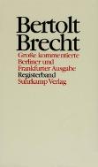 Bertolt Brecht Werke - Grosse kommentierte Berliner und Frankfurter Ausgabe, Registerband  (ISBN : 9783518409374)