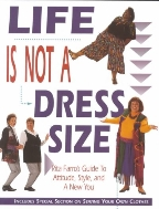 Life is Not a Dress Size : Rita Farro's Guide to Attitude, Style, and a New You  (ISBN : 9780801987588)